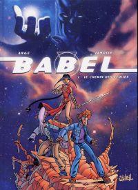 Babel T1 : Tome 1 (0), bd chez Soleil de Ange, Janolle, Noël