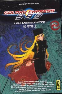 Galaxy Express 999 T2, manga chez Kana de Matsumoto