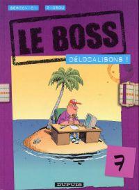 Le boss T7 : Délocalisons ! (0), bd chez Dupuis de Zidrou, Bercovici, Léonardo