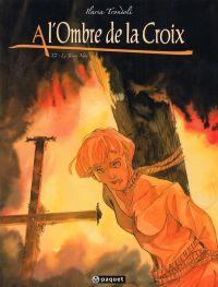 À l'ombre de la croix T2 : Le trésor noir (0), bd chez Paquet de Trondoli