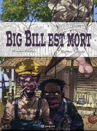 Big Bill est mort, bd chez Paquet de Antunes, Taborda, Caines