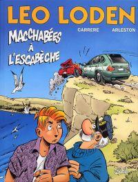Léo Loden T15 : Macchabées à l'escabèche (0), bd chez Soleil de Arleston, Carrère