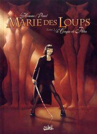 Marie des loups T2 : Le Cirque de Petra (0), bd chez Soleil de L'homme, Penet, Alquier
