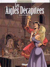 Les aigles décapitées T18 : L'écuyer d'Angoulesme (0), bd chez Glénat de Arnoux, Pierret
