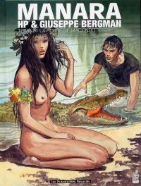 Giuseppe Bergman T2 : La route de Macondo (0), bd chez Les Humanoïdes Associés de Manara