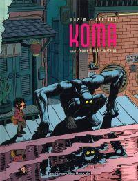 Koma T3 : Comme dans les westerns (0), bd chez Les Humanoïdes Associés de Wazem, Peeters, Ralenti