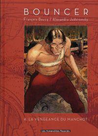 Bouncer T4 : La vengeance du manchot (0), bd chez Les Humanoïdes Associés de Jodorowsky, Boucq, Gérard