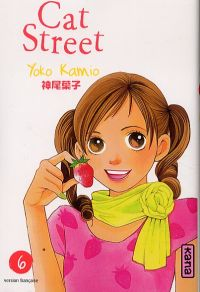 Cat street T6, manga chez Kana de Kamio