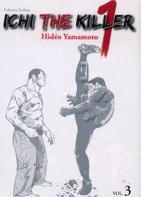 Ichi the killer T3, manga chez Tonkam de Yamamoto