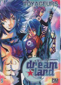 Dreamland  T5 : Voyageurs (0), manga chez Pika de Lemaire