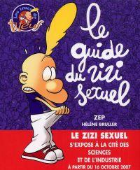Le guide du zizi sexuel : Les trucs de Titeuf (0), bd chez Glénat de Zep, Bruller