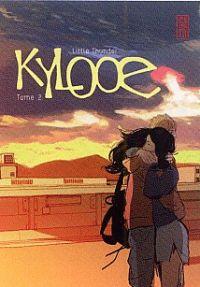 Kylooe T2, manga chez Kana de Little thunder