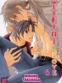 The tyrant who fall in love T6, manga chez Taïfu comics de Takanaga