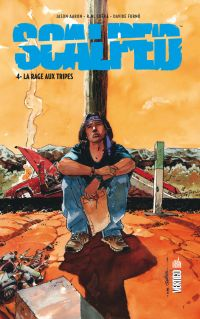 Scalped T4 : La rage aux tripes, comics chez Urban Comics de Aaron, Furno, R.M. Guéra, Brusco, Jock