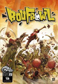 Boufbowl T2, comics chez Ankama de L'Hermenier, Grelin, Henrichon