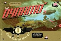 La Dynamo T1, bd chez Ankama de La Grenouille Noire