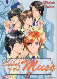School of the Muse  T3, manga chez Asuka de Tateno