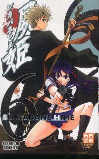 Shikabane hime T6, manga chez Kazé manga de Akahito