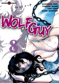 Wolf guy T8, manga chez Tonkam de Tabata, Hirai, Yogo, Izumitani