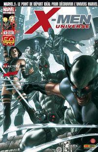 X-Men Universe T10 : Euphorie (0), comics chez Panini Comics de Remender, David, Gischler, Bachalo, Medina, Lupacchino, Albuquerque, Milla, Fabela, Charalampidis, White, Bianchi