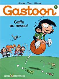 Gastoon T1 : Gaffe au neveu !, bd chez Marsu Productions de Léturgie, Yann, Léturgie, Gom
