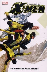 X-Men - Best comics T1 : Le commencement (0), comics chez Panini Comics de Parker, Cruz, Staples, Djurdjevic