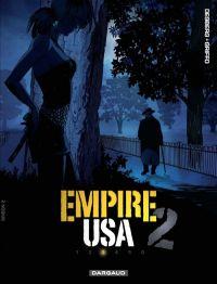 Empire USA – Saison 2, T3, bd chez Dargaud de Desberg, Griffo, Denoulet, Ravon, Reculé