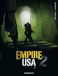 Empire USA – Saison 2, T5, bd chez Dargaud de Desberg, Juszezak, Matterne, Poupelin, Ravon, Reculé