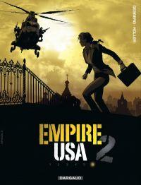 Empire USA T6, bd chez Dargaud de Desberg, Koller, Coquelicot, Ravon, Reculé