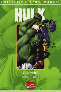 Hulk T2 : Banner (0), comics chez Panini Comics de Azzarello, Corben, Studio F