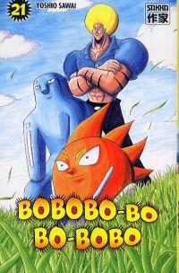 Bobobo-bo Bo-bobo T21, manga chez Casterman de Sawai