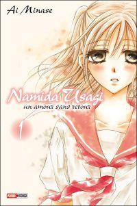 Namida Usagi - un amour sans retour T1, manga chez Panini Comics de Minase