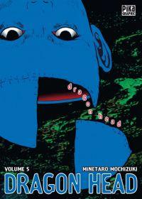 Dragon Head T5, manga chez Pika de Mochizuki