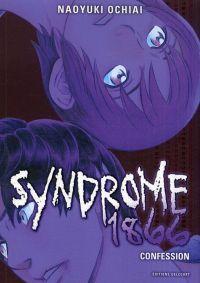 Syndrome 1866 T7 : Confession (0), manga chez Delcourt de Ochiai