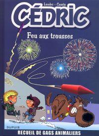 Cédric - Best of T4 : Feu aux trousses (0), bd chez Dupuis de Cauvin, Laudec