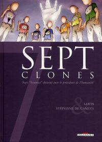 7 clones, bd chez Delcourt de Louis, de Caneva, Daviet