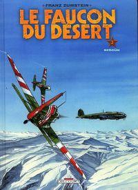 Le faucon du désert T3 : Bergün (0), bd chez Delcourt de Zumstein