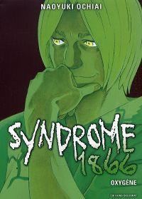 Syndrome 1866 T8 : Oxygène (0), manga chez Delcourt de Ochiai