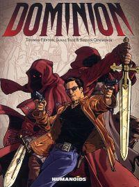 Dominion, comics chez Les Humanoïdes Associés de Fenton, Igle, Cummings, Quaresma