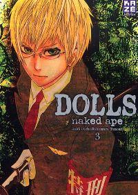 Dolls T3, manga chez Kazé manga de Naked ape, Otoh, Nakamura