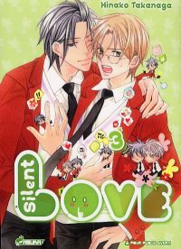 Silent love T3, manga chez Asuka de Takanaga
