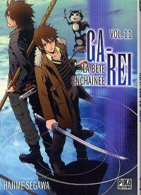 Ga-Rei - La bête enchaînée T11, manga chez Pika de Segawa