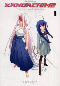 Kandachime T1, manga chez Clair de Lune de Task, Tamegai