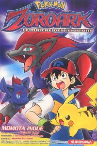 Pokemon - Zoroark - Le maître des illusions, manga chez Kurokawa de Sonoda, Takihara, Tajiri, Inoue