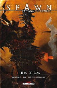 Spawn - La saga infernale T1 : Liens de sang (0), comics chez Delcourt de Carlton, McFarlane, Kudranski