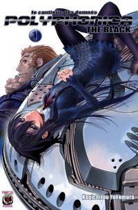 Polyphonica The Black - Le cantique des damnés T1, manga chez Vegetal Shuppan de Ohaku, Yonemura