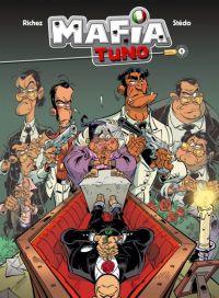 Mafia Tuno T1 : Repose en pègre (0), bd chez Bamboo de Richez, Stédo