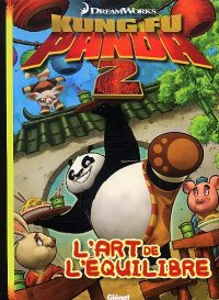 Kung-Fu panda T1 : L'équilibre est un art (0), bd chez Glénat de Collectif