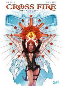 Cross fire T6 : Rien que pour vos dieux (0), bd chez Soleil de Sala, Chan
