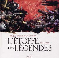 L'Etoffe des légendes T1 : L'Obscur, comics chez Soleil de Smith, Raicht, Wilson III, Conkling, DeVito